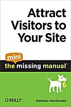 Attract Visitors to Your Site: The Mini…