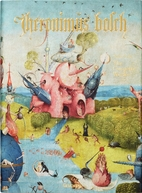 Hieronymus Bosch: Complete Works by Stefan…