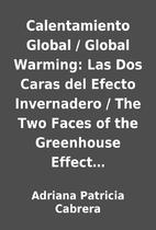 Calentamiento Global / Global Warming: Las…