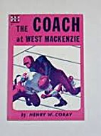 The Coach at West Mackenzie by Henry W.…