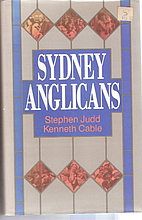 Sydney Anglicans: A history of the Diocese…