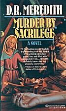 Murder by Sacrilege by Doris R. Meredith