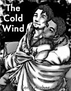 The Cold Wind by Kane Archer