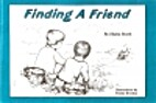 Finding a Friend by Zilpha M. Booth