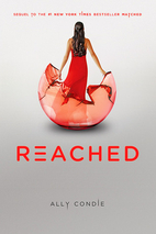 Reached (Matched Trilogy Book 3) by Ally…