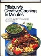 Pillsbury's Creative Cooking in Minutes by…