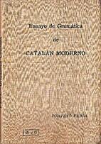 Ensayo de gramática de catalán moderno by…