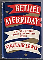Bethel Merriday by Sinclair Lewis