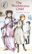 The Workhouse Child by Geraldine Symons