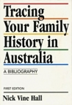 Tracing your family history in Australia : a…