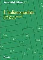 L' italiano parlato: ortofonia e recitazione…