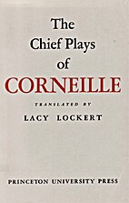 The Chief Plays of Corneille by Pierre…