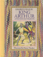 King Arthur and His Knights by Harry Theaker