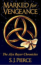 Marked for Vengeance (Book One: The Alyx…