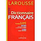 Petit Dictionnaire Francais by Larousse