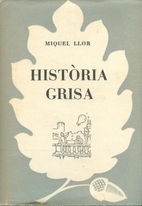 Història grisa by Miquel Llor