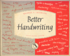 Better Handwriting by George L. Thomson