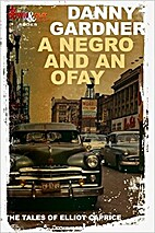 A Negro and an Ofay (The Tales of Elliot…
