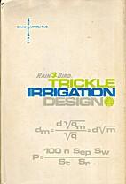 Trickle irrigation design by David Karmeli