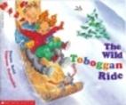 The Wild Toboggan Ride by Suzan Reid