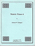Matrix Times 6: lecture notes by Robert…