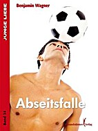 Abseitsfalle by Benjamin Wagner