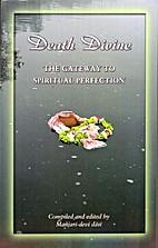 Death Divine The Gateway to Spiritual…