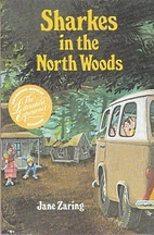 Sharkes In the North Woods by Jane Zaring