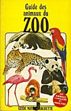 Guide des animaux du zoo by R. Kidman Cox