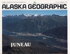 Juneau by Alaska Geographic Society