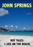 Hot Tales: 1-Sex on the Beach by John…