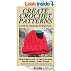 Create and Design Your Own Crochet Patterns:…