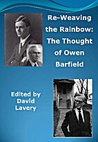 Re-Weaving the Rainbow: The Thought of Owen…