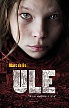 Ule by Marc De Bel