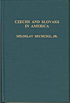 Czechs and Slovaks in America: Surveys,…