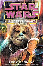 Star Wars: A Forest Apart by Troy Denning