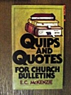 Quips and Quotes for Church Bulletins by E.…