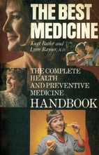 The Best Medicine: The Complete Health and…