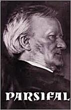 Richard Wagners Parsifal by Kurt Overhoff