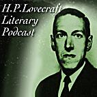 H. P. Lovecraft Literary Podcast # 186