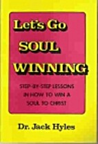 Lets Go Soul Winning by Jack Hyles