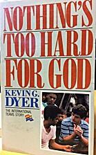Nothing's Too Hard for God: The…