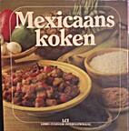 Mexicaans koken by Jolanda van der Laan