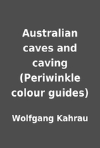 Australian caves and caving (Periwinkle…