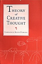 Theory of creative thought: Based on the…