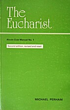 The eucharist by Michael Perham