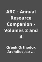 ARC - Annual Resource Companion - Volumes 2…