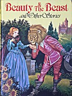 Beauty and the Beast and Other Stories by…
