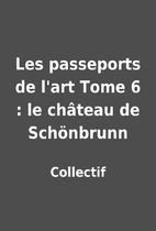 Les passeports de l'art Tome 6 : le château…
