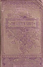 The Golden Shaft by Charles Gibbon